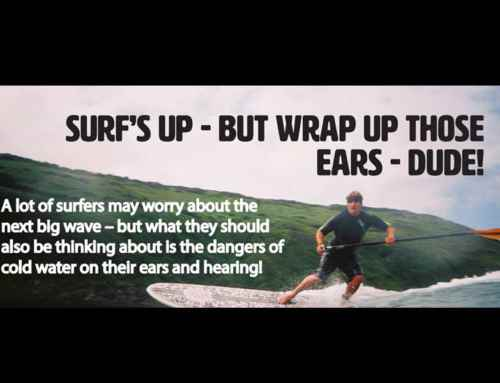 Surf's Up – but Wrap Up those Ears – Dude!
